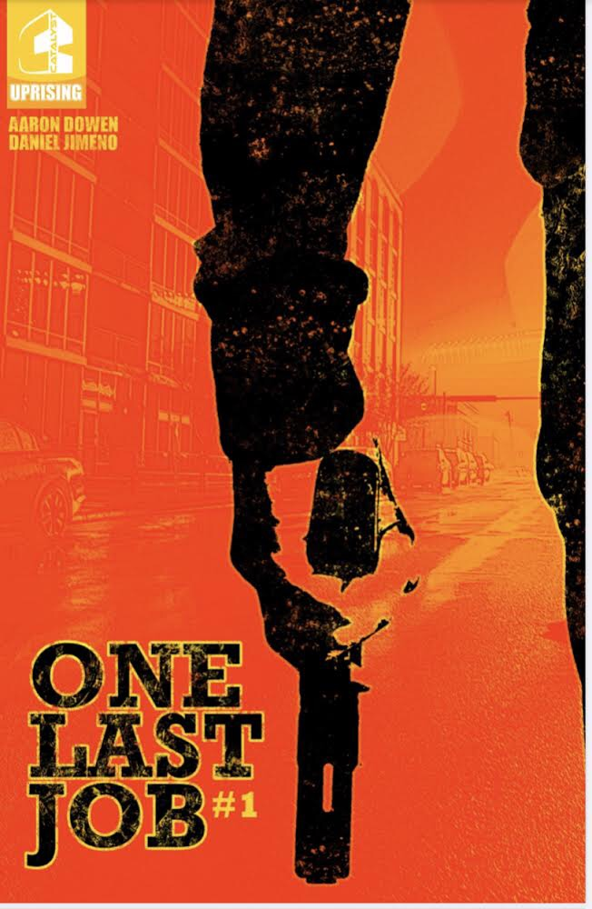 , REVIEW: One Last Job, The Indie Comix Dispatch