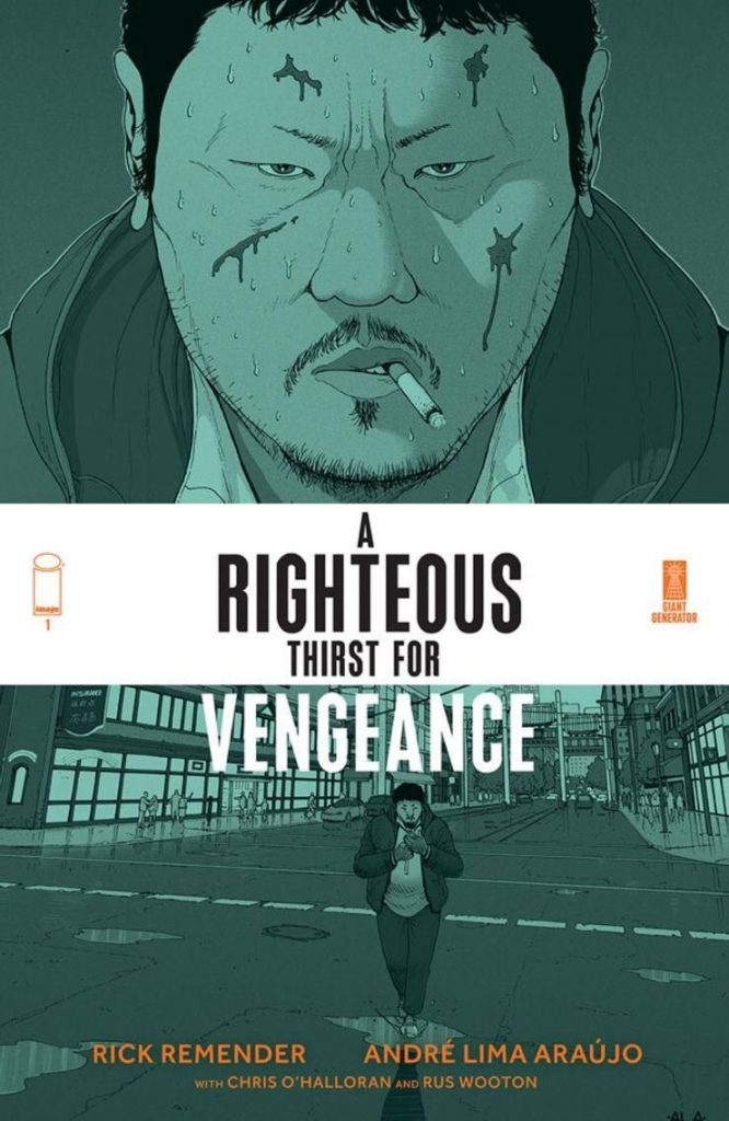 , RICK REMENDER TEAMS WITH ANDRÉ ARAÚJO FOR MURDER MYSTERY IN A RIGHTEOUS THIRST FOR VENGEANCE, The Indie Comix Dispatch